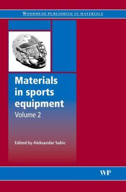 Materials in sports equipment: Volume 2