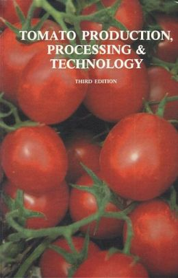 Tomato Production, Processing, and Technology