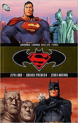 Superman/Batman: Volume 3: Absolute Power