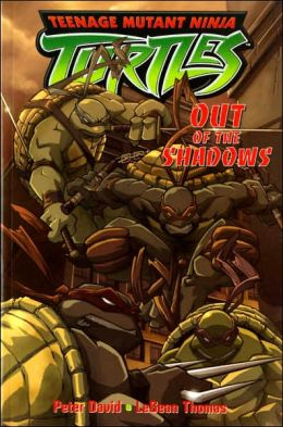 Out of the Shadows (Teenage Mutant Ninja Turtles Graphic Series)