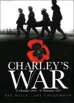 Charley's War: 17 October 1916 - 21 February 1917