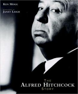 Alfred Hitchcock Story (New Edition)