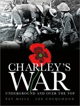 Charley's War Underground and Over the Top