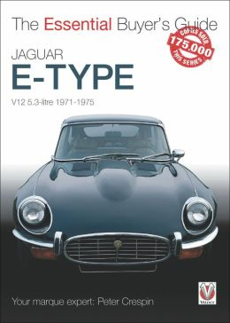 Jaguar E-Type: The Essential Buyer's Guide Peter Crespin