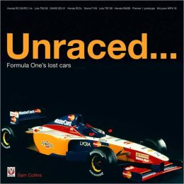 Unraced: Formula One's Lost Cars