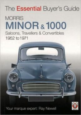 Morris Minor & 1000: The Essential Buyer's Guide