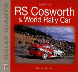 Ford Escort RS Cosworth & World Rally Car