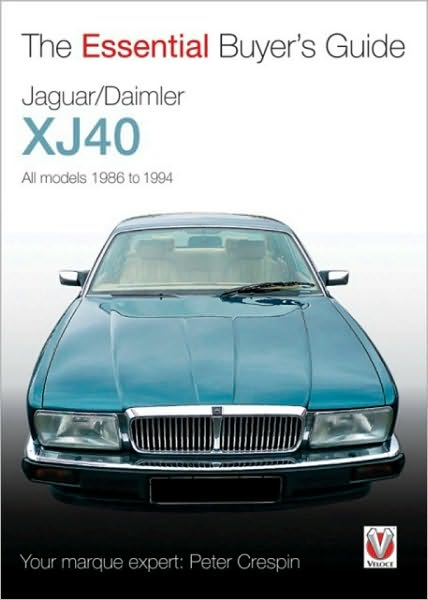 Jaguar/Daimler XJ40: The Essential Buyer's Guide