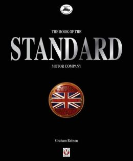 The Book of the Standard Motor Company