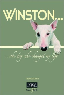 Winston: ... the dog who changed my life