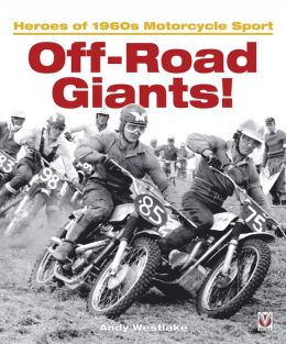 Off-Road Giants!: Heroes of 1960s Motorcycle Sport