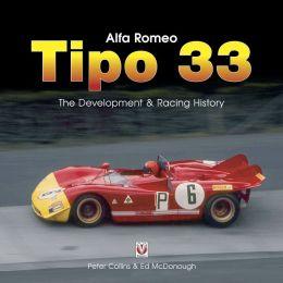 Alfa Romeo Tipo 33: The development and racing history