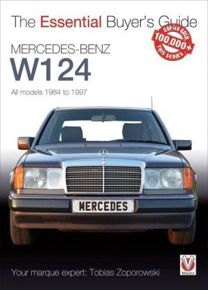 Mercedes-Benz W124: All models 1984-1997