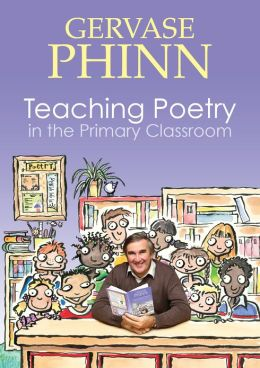 Teaching Poetry in the Primary Classroom