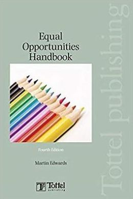 Equal Opportunities Handbook: Fourth Edition
