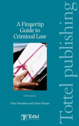 A Fingertip Guide to Criminal Law
