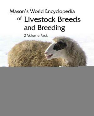 Mason's World Encyclopedia of Livestock Breeds and Breeding