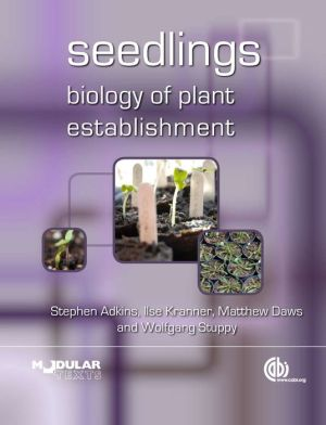 Seedlings: Biology of Plant Establishment
