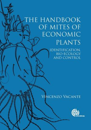 Handbook of Mites of Economic Plants: Identification, Bio-ecology and Control