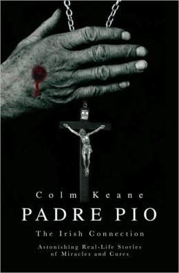 Padre Pio: The Irish Connection