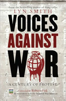 Voices Against War: A Century of Protest