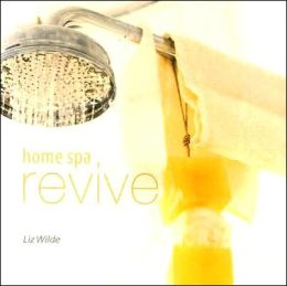 Home Spa: Revive