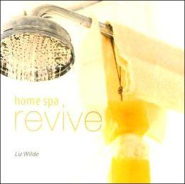 Home Spa: Revive