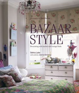 Bazaar Style: Decorating with Market and Vintage Finds