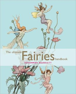 The Ultimate Fairies Handbook