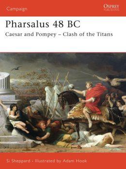 Pharsalus 48 BC