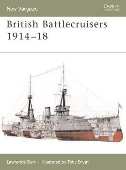 British Battlecruisers 1914- 1918
