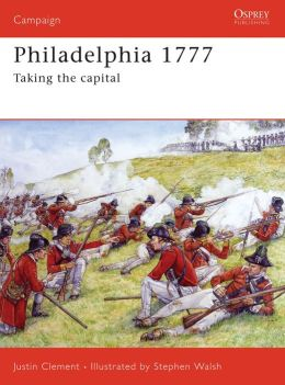 Philadelphia 1777: Taking the Capital