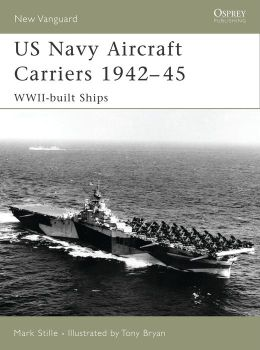 US Navy Aircraft Carriers 1939-45: World War Two Built Ships