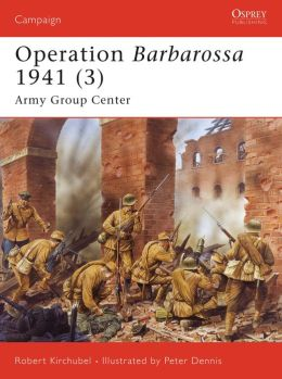 Barbarossa 1941 (3): Army Group Center