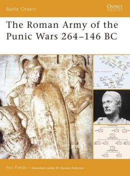 The Roman Army of the Punic Wars 264-146 BC