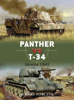 Panther vs T-34: Ukraine 1943