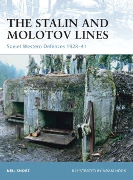 Stalin and Molotov Lines: Soviet Western Defences 1926-41