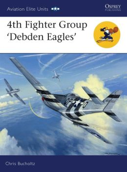 4th Fighter Group - Debden Eagles
