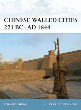 Chinese Walled Cities 221 Bc-1644