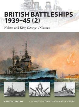 British Battleships 1939-45 (2): Nelson and King George V classes