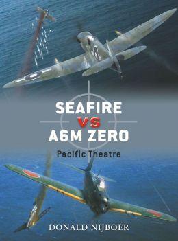 Seafire F III vs. A6M Zero: Pacific Theatre