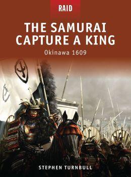 Okinawa 1609: The samurai capture a king