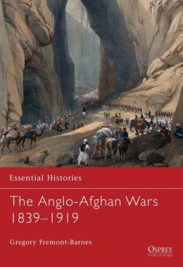The Anglo-Afghan Wars 1839-1919