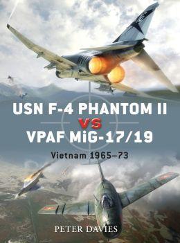USN F-4 Phantom II vs VPAF MiG-17: Vietnam 1965-72