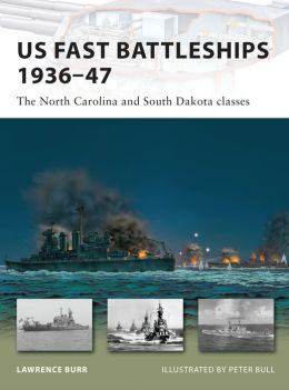 US Fast Battleships 1936-47: The North Carolina and South Dakota classes
