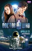 Book Cover Image. Title: Doctor Who:  Apollo 23, Author: Justin Richards