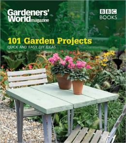 101 Garden Projects: Quick and Easy DIY Ideas by Helena Caldon ...