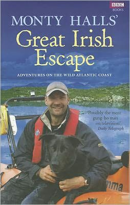 Monty Halls' Great Irish Escape: Adventures on the Wild Atlantic Coast