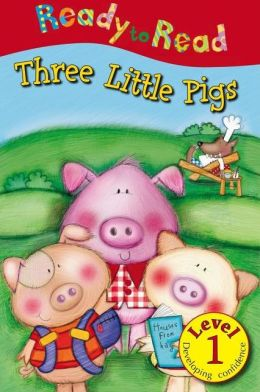 Three Little Pigs: Ready to Read, Level 1
