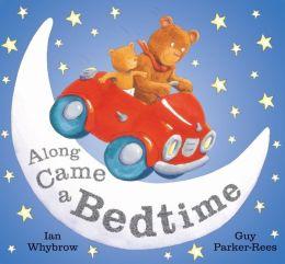 Along Came a Bedtime